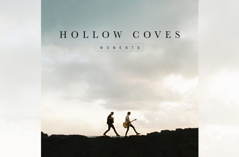 Hollow Coves: Moments
