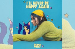 Sarah Wolfe: I'll Never be Happy Again