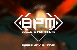 BPM: Bullets Per Minute 1