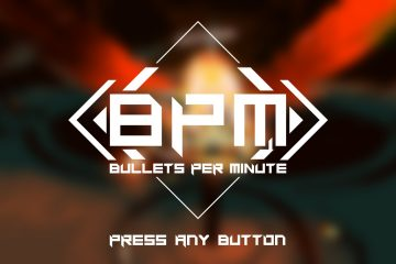 BPM: Bullets Per Minute 1