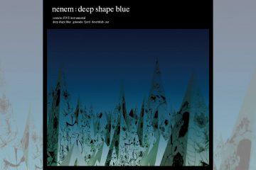 nenem: Deep Shape Blue