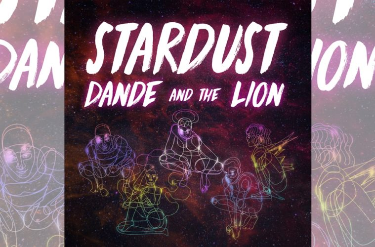 Dande and The Lion: Stardust