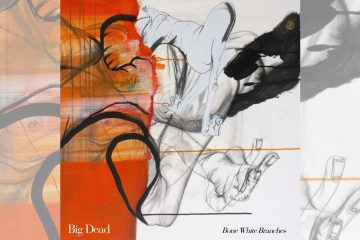 Big Dead: Bone White Branches
