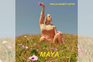 Freyja Garbett: MAYA