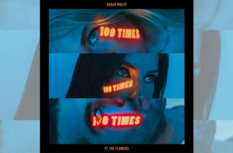 Sarah Wolfe: 100 Times