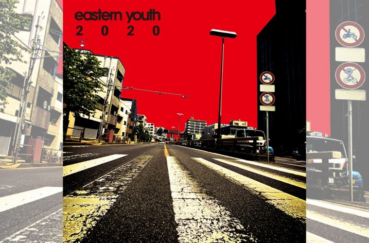 Eastern Youth: 2020