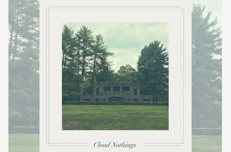 Cloud Nothings: Life Is Only One Event